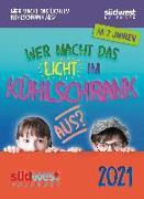 Cover-Bild zu Wer macht das Licht im Kühlschrank aus? 2021 Tagesabreißkalender