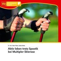 Cover-Bild zu Aktiv leben trotz Spastik bei Multipler Sklerose von Pöhlau, Dieter