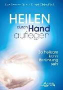 Cover-Bild zu Heilen durch Handauflegen von Goller, Uwe Alexander