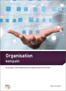 Cover-Bild zu Organisation kompakt von von Gunten, Peter