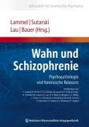 Cover-Bild zu Wahn und Schizophrenie von Lammel, Matthias (Hrsg.)