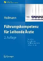 Cover-Bild zu Führungskompetenz für Leitende Ärzte von Hollmann, Jens