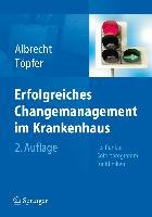 Cover-Bild zu Handbuch Changemanagement im Krankenhaus von Albrecht, D. Michael (Hrsg.)