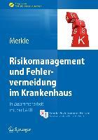 Cover-Bild zu Risikomanagement und Fehlervermeidung im Krankenhaus von Merkle, Walter (Hrsg.)