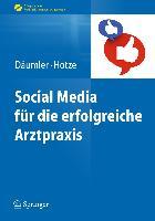 Cover-Bild zu Social Media für die erfolgreiche Arztpraxis von Däumler, Marc