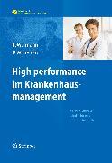 Cover-Bild zu High performance im Krankenhausmanagement (eBook) von Weimann, Peter