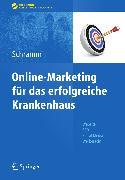 Cover-Bild zu Online-Marketing für das erfolgreiche Krankenhaus (eBook) von Gründer, Mirko (Beitr.)