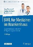 Cover-Bild zu BWL für Mediziner im Krankenhaus (eBook) von Schmitz, Frank