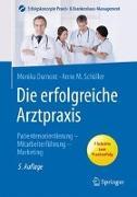 Cover-Bild zu Die erfolgreiche Arztpraxis von Dumont, Monika