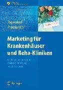 Cover-Bild zu Marketing für Krankenhäuser und Reha-Kliniken (eBook) von Papenhoff, Mike