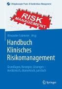 Cover-Bild zu Handbuch Klinisches Risikomanagement von Euteneier, Alexander (Hrsg.)