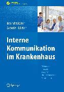 Cover-Bild zu Interne Kommunikation im Krankenhaus (eBook) von Brandstädter, Mathias