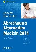 Cover-Bild zu Abrechnung Alternative Medizin 2014 (eBook) von Roscher, Bärbel (Hrsg.)