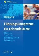 Cover-Bild zu Führungskompetenz für Leitende Ärzte (eBook) von Hollmann, Jens