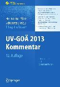 Cover-Bild zu UV-GOÄ 2013 Kommentar - Arbeitsunfälle und Berufskrankheiten (eBook) von Tiling, Thomas