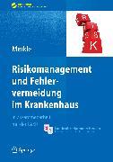 Cover-Bild zu Risikomanagement und Fehlervermeidung im Krankenhaus (eBook) von Merkle, Walter (Hrsg.)