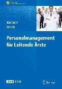 Cover-Bild zu Personalmanagement für Leitende Ärzte (eBook) von Kirchner, Helga (Hrsg.)