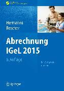 Cover-Bild zu Abrechnung IGeL 2015 (eBook) von Hermanns, Peter M. (Hrsg.)