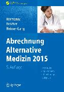 Cover-Bild zu Abrechnung Alternative Medizin 2015 (eBook) von Hermanns, Peter M. (Hrsg.)