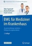 Cover-Bild zu BWL für Mediziner im Krankenhaus von Papenhoff, Mike