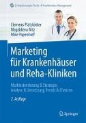 Cover-Bild zu Marketing für Krankenhäuser und Reha-Kliniken von Platzköster, Clemens