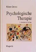Cover-Bild zu Psychologische Therapie von Grawe, Klaus