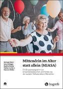 Cover-Bild zu Mittendrin im Alter statt allein (MIASA) von Klein, Michael