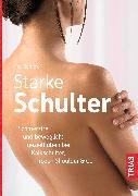 Cover-Bild zu Starke Schulter (eBook) von Bartrow, Kay