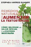 Cover-Bild zu Remedios naturales para aumentar la testosterona von Buhner, Stephen Harrod