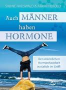 Cover-Bild zu Auch Männer haben Hormone von Hauswald, Sabine