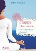 Cover-Bild zu Happy Hormones von Hauswald, Sabine