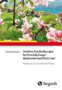 Cover-Bild zu Positive Psychotherapie bei Erschöpfungsdepression und Burn-out von Russmann, Thomas