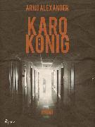 Cover-Bild zu Karo König (eBook) von Alexander, Arno