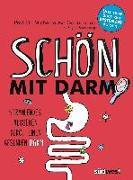 Cover-Bild zu Schön mit Darm von Axt-Gadermann, Michaela