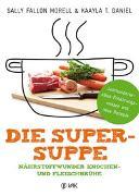 Cover-Bild zu Die Super-Suppe von Fallon Morell, Sally