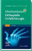 Cover-Bild zu Klinikleitfaden Orthopädie Unfallchirurgie von Breusch, Steffen (Hrsg.)