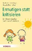 Cover-Bild zu Ermutigen statt kritisieren von Hennings, Barbara