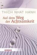 Cover-Bild zu Auf dem Weg der Achtsamkeit von Thich Nhat Hanh,