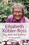 Cover-Bild zu Das Rad des Lebens von Kübler-Ross, Elisabeth