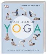 Cover-Bild zu Besser leben mit Yoga von Zentrum, Sivananda Yoga Vedanta