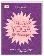 Cover-Bild zu Iyengar-Yoga für Anfänger von Iyengar, B.K.S.