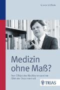 Cover-Bild zu Medizin ohne Maß? von Maio, Giovanni