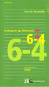 Cover-Bild zu Achtung, fertig, Mittelstufe 6-4. Deutsch. Dein Lernbegleiter von Flückiger, Rolf