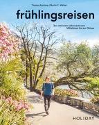 Cover-Bild zu HOLIDAY Reisebuch: frühlingsreisen