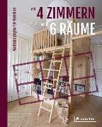 Cover-Bild zu Aus 4 Zimmern mach 6 Räume