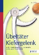 Cover-Bild zu Übeltäter Kiefergelenk (eBook) von Bartrow, Kay