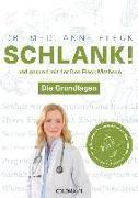 Cover-Bild zu Schlank! und gesund mit der Doc Fleck Methode von Fleck, Anne