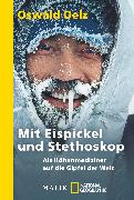 Cover-Bild zu Mit Eispickel und Stethoskop