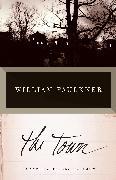 Cover-Bild zu The Town (eBook) von Faulkner, William
