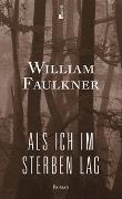 Cover-Bild zu Als ich im Sterben lag von Faulkner, William